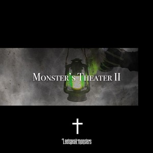 Monster's TheaterⅡ初回盤