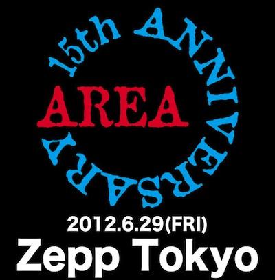 ★AREA 15th ANNIVERSARY★